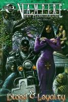 Vampire the Masquerade - Blood & Loyalty