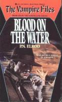Vampire Files #6 - Blood on the Water