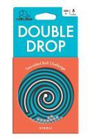 Double Drop - Scroll