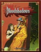 World of Bloodshadows, The