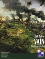 But Not in Vain - The Siege of Calais