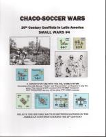 Small Wars #4 - Chaco-Soccer Wars