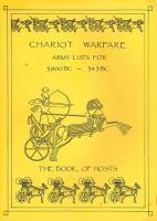 Chariot Warfare - Army Lists for 3000BC - 343BC