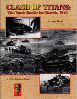 Clash of Titans - The Tank Battle for Kursk, 1943