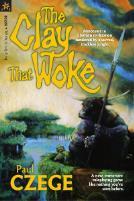 Clay That Woke, The