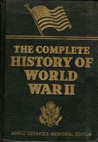 Complete History of World War II, The (Armed Services Memorial Edition)