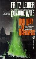 Conjure Wife/Our Lady of Darkness