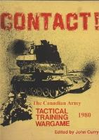 Contact! - The Canadian Army, Tactical Training Wargame 1980 (2nd Edition)