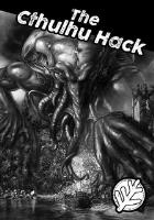 Cthulhu Hack, The