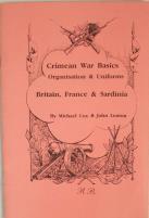 Crimean War Basics - Organization & Uniforms - Britain, France & Sardinia
