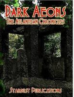 Dark Aeons - The Atlantean Chronicles