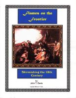 Flames on the Frontier - Skirmishing in the 18th Century