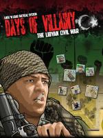 Days of Villainy - The Libyan Civil War