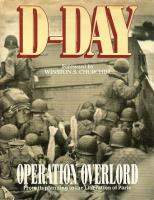 D-Day - Operation Overlord - From its Planning to the Liberation of Paris