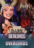 Dark Dealings - Overlords