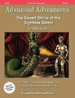 Desert Shrine of the Sightless Sisters, The