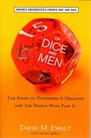 Of Dice and Men - The Story of Dungeons & Dragons and the People Who Play It (Advanced Reader's Copy)