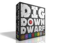 Dig Down Dwarf