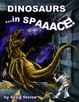 Dinosaurs in SPAAACE!
