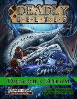 Deadly Delves - The Dragon's Dream