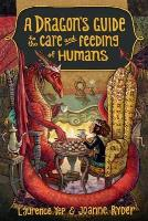 Dragon's Guide to the Care and Feeding of Humans (Advance Reader's Copy)