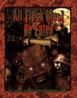 All Flesh Must Be Eaten (1st Edition)