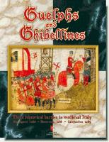 Guelphs and Ghibellines - Three Historical Battles in Medieval Italy