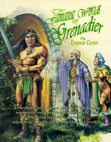 Fantastic Worlds of Grenadier, The (Extended Edition)