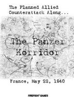 Panzer Korridor, The - France, May 22, 1940