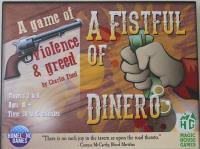 Fistful of Dinero, A