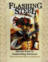 Flashing Steel - Skirmish Rules for Swashbuckling Adventures