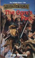 Twilight Giants Trilogy, The #1 - The Ogres Pact