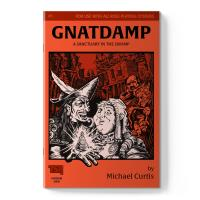 Gnatdamp - A Sanctuary in the Swamp
