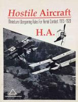 Hostile Aircraft - Miniature Wargaming Rules for Aerial Combat 1915-1920 (1st Edition)