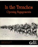 In the Trenches #1 - Opening Engagements