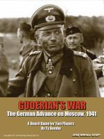 Guderian's War - The German Advance on Moscow, 1941