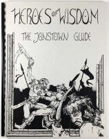 Heroes of Wisdom - The Jonstown Guide