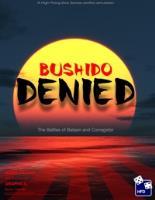 Bushido Denied