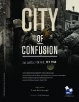 City of Confusion - The Battle for Hue, Tet 1968