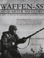 Waffen-SS I - No Quarter, No Glory!