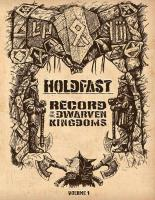 Holdfast - Record of the Dwarven Kingdoms Vol. 1