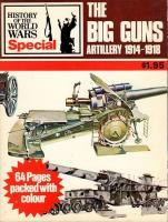 Big Guns - Artillery 1914-1918
