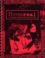Hyperreal - A Postmodern Primative Roleplaying Game (Prototype Edition)
