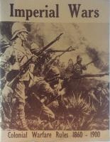 Imperial Wars - Colonial Warfare Rules 1860-1900