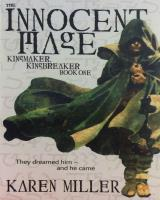 Kingmaker, Kingbreaker #1 - The Innocent Mage