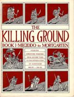 Killing Ground, The - Book #1 - Megiddo to Mortgarten