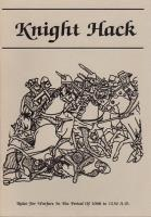 Knight Hack - Medieval Warfare 1000 to 1400 A.D (1st Edition)