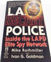 L.A. Secret Police - Inside the LAPD Elite Spy Network