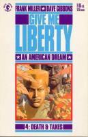 Give Me Liberty Vol. 4 - Death & Taxes