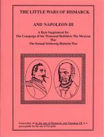 The Little Wars of Bismarck and Napoleon III